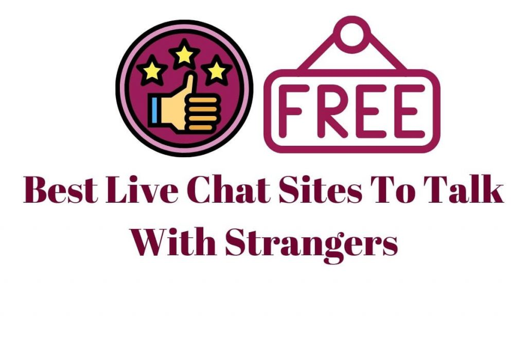 Best Live Chat Sites To Talk With Strangers