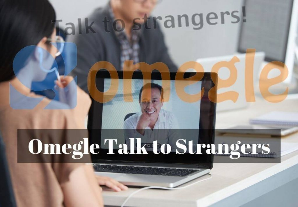 Omegle - Talk to Strangers